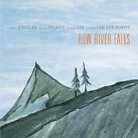 Dave Douglas, Bow River Falls
