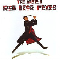 The Angels, Red Back Fever
