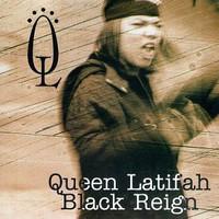 Queen Latifah, Black Reign