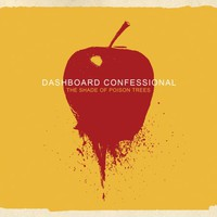 Dashboard Confessional, The Shade of Poison Trees