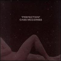 Cass McCombs, PREfection