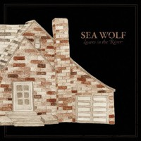 Sea Wolf, Leaves in the River