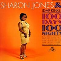 Sharon Jones and the Dap-Kings, 100 Days, 100 Nights
