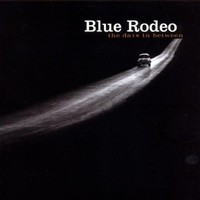 Blue Rodeo, The Days in Between