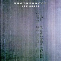 New Order, Brotherhood