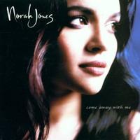 Norah Jones, Come Away With Me