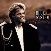 Blue System, 21st Century