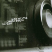 Max Richter, Songs From Before