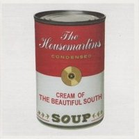 The Beautiful South, Soup (With The Housemartins)