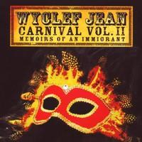 Wyclef Jean, Carnival, Volume II: Memoirs of an Immigrant