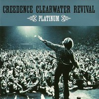Creedence Clearwater Revival, Platinum