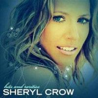 Sheryl Crow, Hits And Rarities
