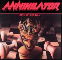 Annihilator, King of the Kill
