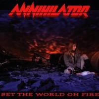 Annihilator, Set the World on Fire