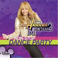 Hannah Montana, Hannah Montana 2: Non-Stop Dance Party