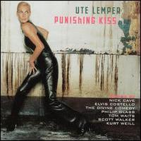 Ute Lemper, Punishing Kiss