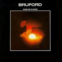 Bruford, One of a Kind