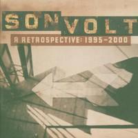 Son Volt, A Retrospective: 1995-2000