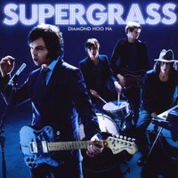 Supergrass, Diamond Hoo Ha