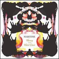 Maritime, Heresy & The Hotel Choir