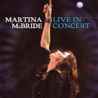 Martina McBride, LIVE IN CONCERT