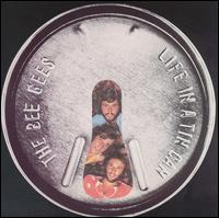 Bee Gees, Life in a Tin Can