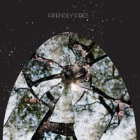 Friendly Fires, Friendly Fires
