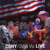 Crosby, Stills, Nash & Young, Deja Vu Live