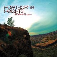 Hawthorne Heights, Fragile Future