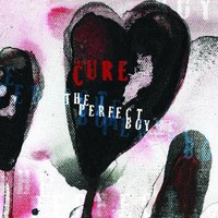 The Cure, The Perfect Boy