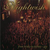 Nightwish, From Wishes to Eternity: Live