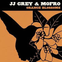 JJ Grey & Mofro, Orange Blossoms