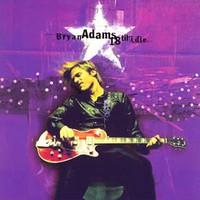 Bryan Adams, 18 Til I Die