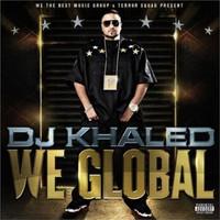 DJ Khaled, We Global