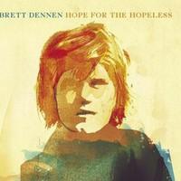 Brett Dennen, Hope for the Hopeless