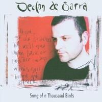 Declan De Barra, Song of a Thousand Birds