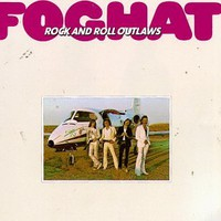 Foghat, Rock and Roll Outlaws