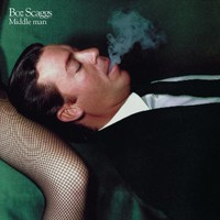 Boz Scaggs, Middle Man