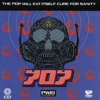 Pop Will Eat Itself, Cure for Sanity