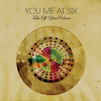 You Me At Six, Take Off Your Colours