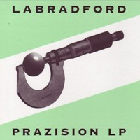 Labradford, Prazision LP