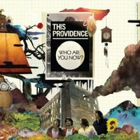 This Providence, Who Are You Now?