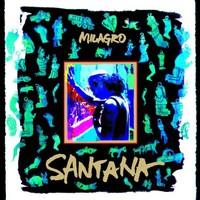 Santana, Milagro