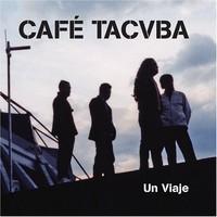 Cafe Tacvba, Un viaje