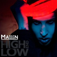 Marilyn Manson, The High End of Low