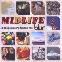 Blur, Midlife: A Beginner's Guide to Blur