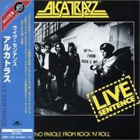 Alcatrazz, Live Sentence