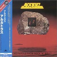 Alcatrazz, No Parole From Rock'n'Roll
