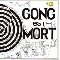 Gong, Gong est mort