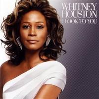 Whitney Houston, I Look to You